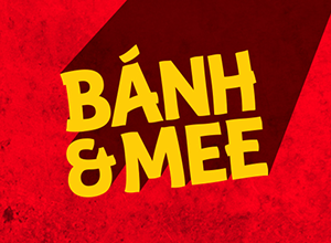Banh and Mee