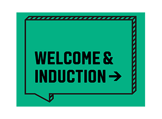 Welcome and Induction