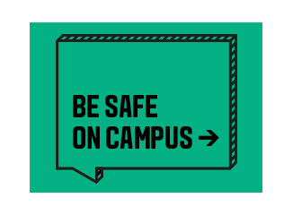 Be safe on campus