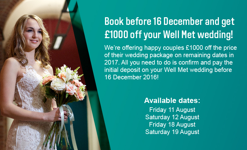 Get £1000 off the price of your wedding on selected dates in 2017 - book by December 16