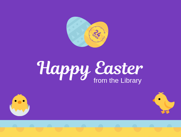 "Poster ""Happy Easter from the Library"""