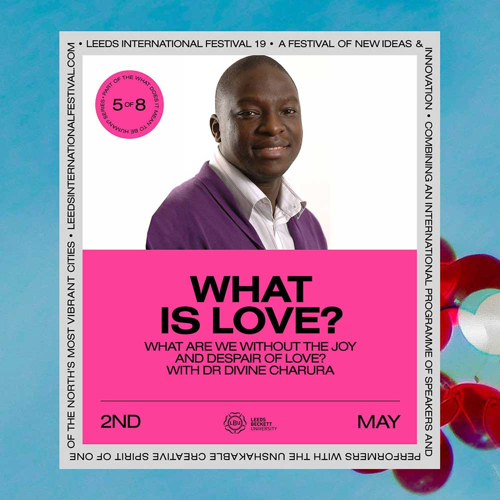 """What is Love?"" - Poster for the event"