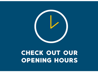 Check out our opening hours
