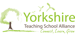 Yorkshire Teaching School Alliance connect, learn, grow
