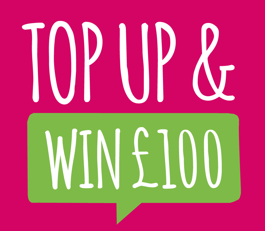 Top up and win £100