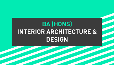 BA (Hons) Interiror Architecture & Design